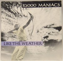 10000-maniacs-like-the-weather